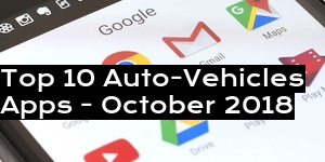 Top 10 Auto-Vehicles Apps - October 2018