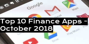 Top 10 Finance Apps - October 2018