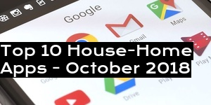 Top 10 House-Home Apps - October 2018