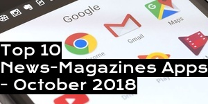 Top 10 News-Magazines Apps - October 2018