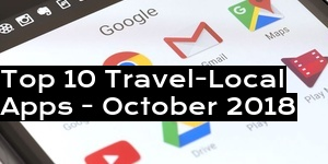 Top 10 Travel-Local Apps - October 2018