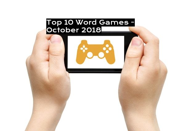 Top 10 Word Games - October 2018